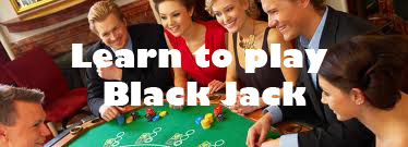 learn to play  black jack